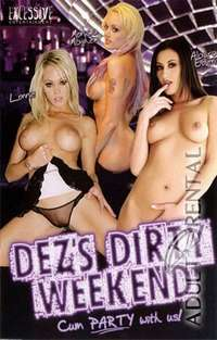 Dez's Dirty Weekend 1 | Adult Rental