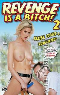 Revenge Is A Bitch 2 | Adult Rental