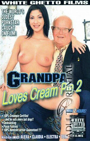 Grandpa Loves Cream Pie 2 Porn Video