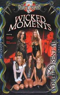 Wicked Moments | Adult Rental