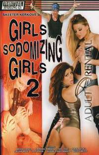 Girls Sodomizing Girls 2 | Adult Rental