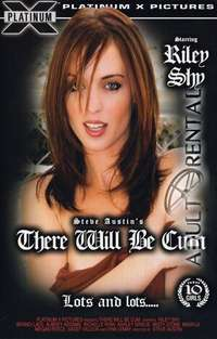 There Will Be Cum | Adult Rental