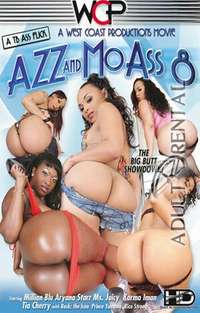 Azz and Mo Ass 8 | Adult Rental