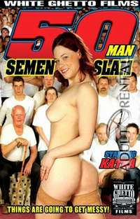 50 Man Semen Slam | Adult Rental