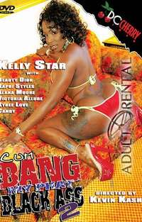 Cum Bang My Phat Black Ass 2 | Adult Rental