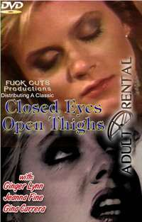 Closed Eyes Open Thighs | Adult Rental