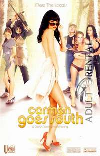 Carmen Goes South | Adult Rental