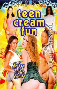 Teen Cream Fun | Adult Rental