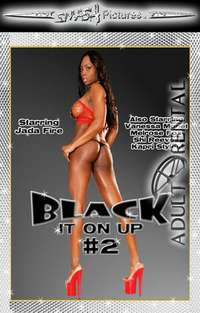 Black It On Up 2 | Adult Rental