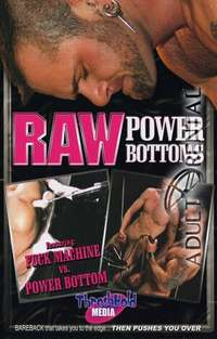 Raw Power Bottoms | Adult Rental