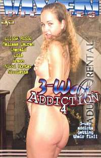 3-Way Addiction 4 | Adult Rental