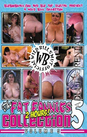 Fat Fannies Collection 5 Porn Video
