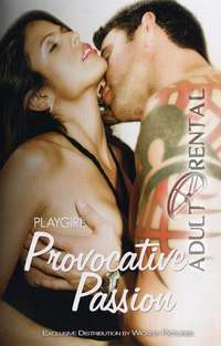 Provocative Passion | Adult Rental