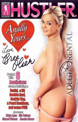 Anally Yours...Love, Bree Olsen Porn Video Art