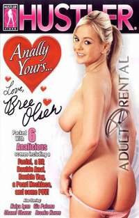 Anally Yours...Love, Bree Olsen