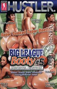 Big League Booty 5 | Adult Rental