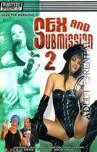 Sex And Submission 2 | Adult Rental