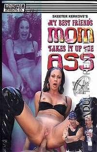 My Best Friend's Mom Takes It Up The Ass | Adult Rental