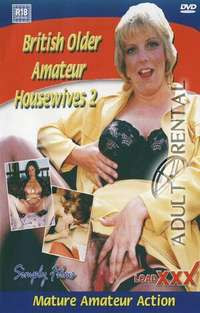British Older Amateur Housewives 2 | Adult Rental