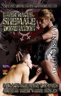 Inter-Racial Shemale Domination | Adult Rental
