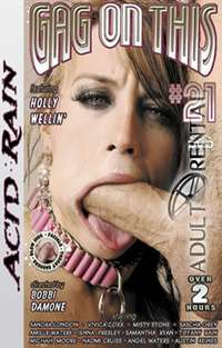 Gag On This 21 | Adult Rental