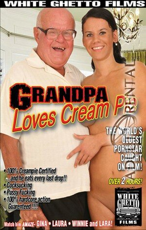Grandpa Loves Cream Pie Porn Video Art
