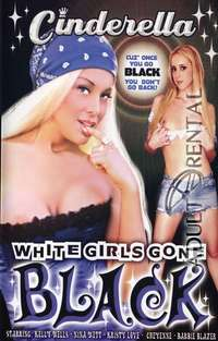 White Girls Gone Black | Adult Rental