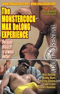 The Monstercock Max Delong Experience | Adult Rental