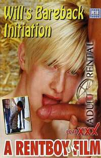 Will's Bareback Initiation | Adult Rental