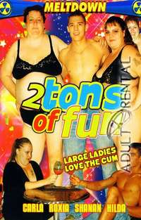 2 Tons Of Fun | Adult Rental