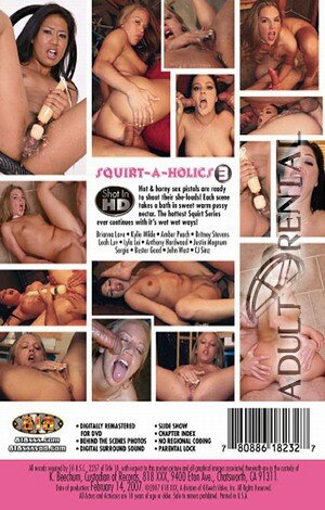 Squirt-A-Holics 3 Porn Video Art