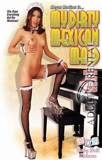 My Dirty Mexican Maid