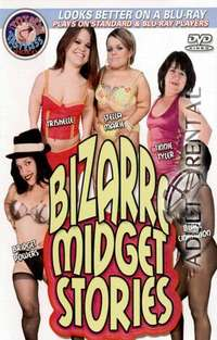 Bizarre Midget Stories | Adult Rental