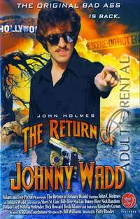 Return Of Johnny Wadd | Adult Rental