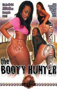 The Booty Hunter | Adult Rental
