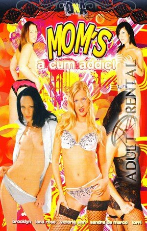 Mom's A Cum Addict Porn Video Art