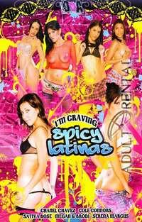 I'm Craving Spicy Latinas | Adult Rental