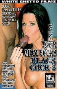 Your Mom Sucks Black Cock 3 | Adult Rental