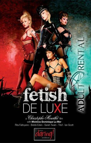 Fetish De Luxe Porn Video