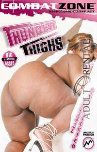 Thunder Thighs | Adult Rental
