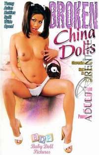Broken China Dolls | Adult Rental
