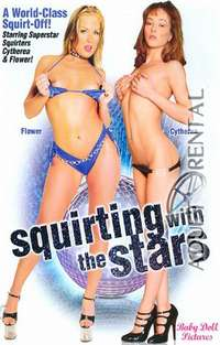 Squirting With The Stars | Adult Rental