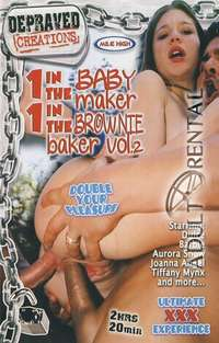 In The BabyMaker 1 In The BrownieMaker2 | Adult Rental