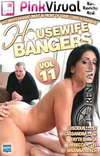 Housewife Bangers 11 | Adult Rental