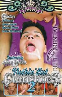 Nothin' But Cumshots 2 | Adult Rental
