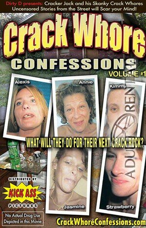 Crack Whore Confessions Porn Video Art