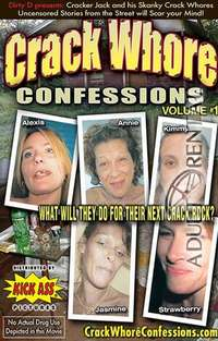 Crack Whore Confessions | Adult Rental