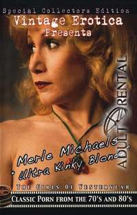 Merle Michaels: Ultra Kinky Blonde | Adult Rental