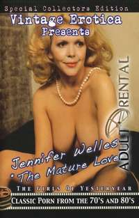 Jennifer Welles: The Mature Lover