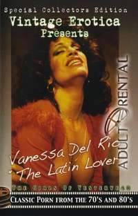 Vanessa Del Rio: The Latin Lover | Adult Rental